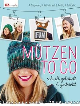 Abbildung von Diepolder / Rath-Israel | Mützen to go | 1. Auflage | 2014 | beck-shop.de