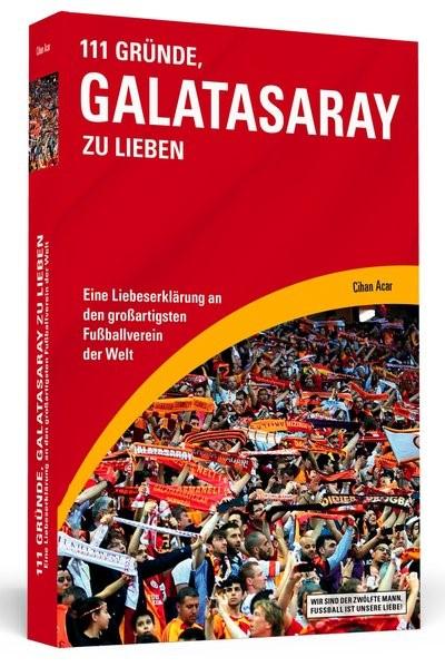 111 Gründe, Galatasaray zu lieben | Acar, 2014 | Buch (Cover)