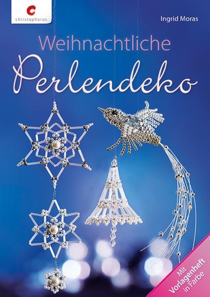 Weihnachtliche Perlendeko | Moras, 2014 | Buch (Cover)