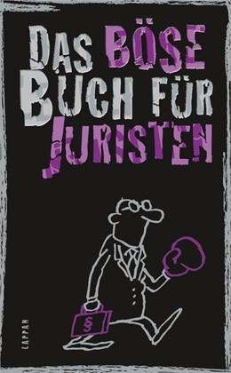 Abbildung von Höke / Gitzinger / Schmelzer | Das böse Buch für Juristen | 2014