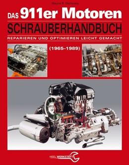 Abbildung von Dempsey | Das Porsche 911er Motoren Schrauberhandbuch - Reparieren und Optimieren leicht gemacht | 1. Auflage | 2015 | beck-shop.de