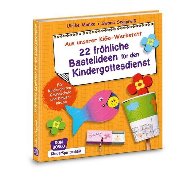 Abbildung von Menke / Seggewiß | 22 fröhliche Bastelideen für den Kindergottesdienst | 2014