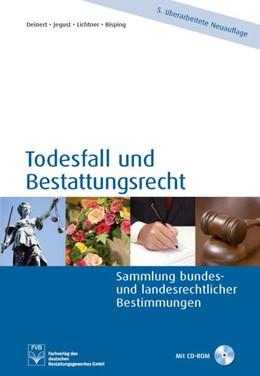 Abbildung von Deinert / Jegust   Todesfall und Bestattungsrecht   5. Auflage   2014   beck-shop.de