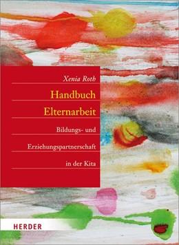 Abbildung von Roth   Handbuch Elternarbeit   1. Auflage   2014   beck-shop.de