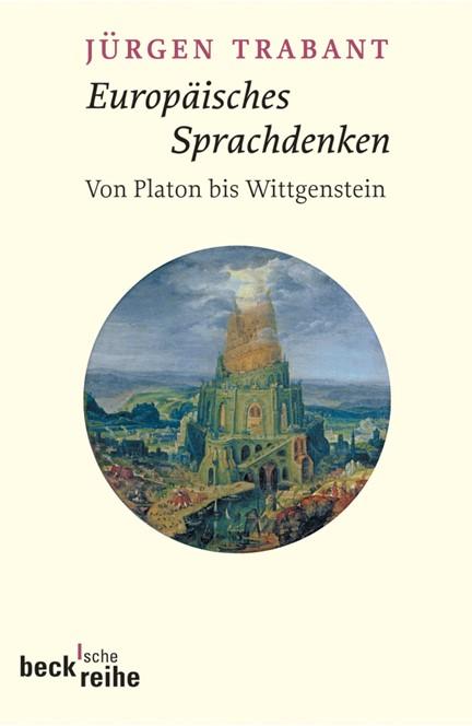 Cover: Jürgen Trabant, Europäisches Sprachdenken