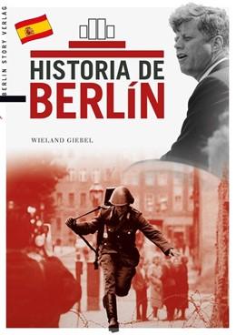 Abbildung von Giebel | La historia de Berlín | 2014