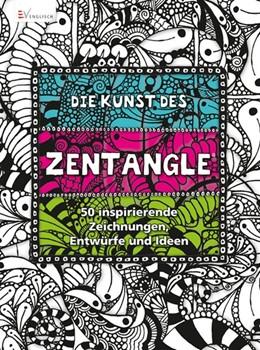 Abbildung von Die Kunst des Zentangle | 1. Auflage | 2014 | beck-shop.de