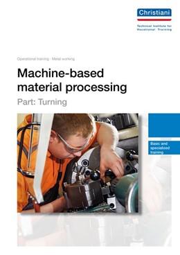 Abbildung von Machine-based material processing - Part: Turning | 2. Auflage | 2014 | beck-shop.de