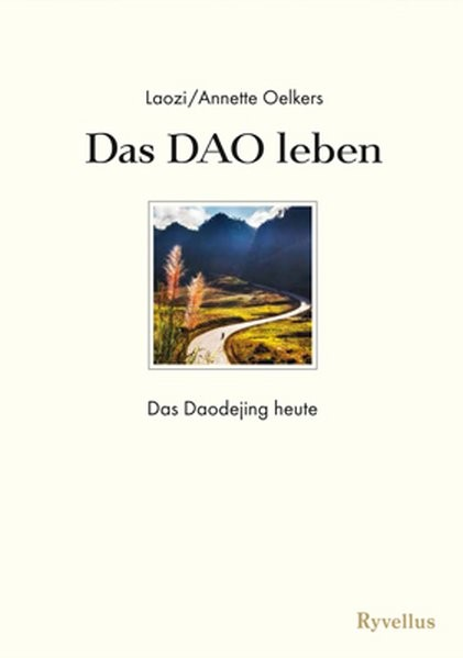 Das DAO leben | Oelkers / Laozi, 2014 | Buch (Cover)