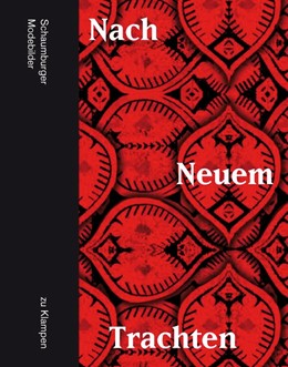 Abbildung von Adelmann / Dormann / Giebel | Nach Neuem Trachten | 2014 | Schaumburger Modebilder
