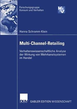Abbildung von Schramm-Klein | Multi-Channel-Retailing | 2003 | Verhaltenswissenschaftliche An...