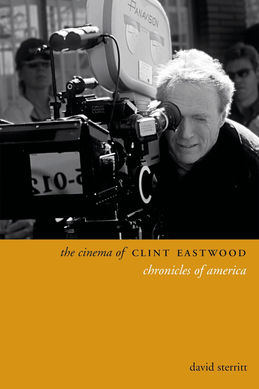Abbildung von Sterritt | The Cinema of Clint Eastwood | 2014