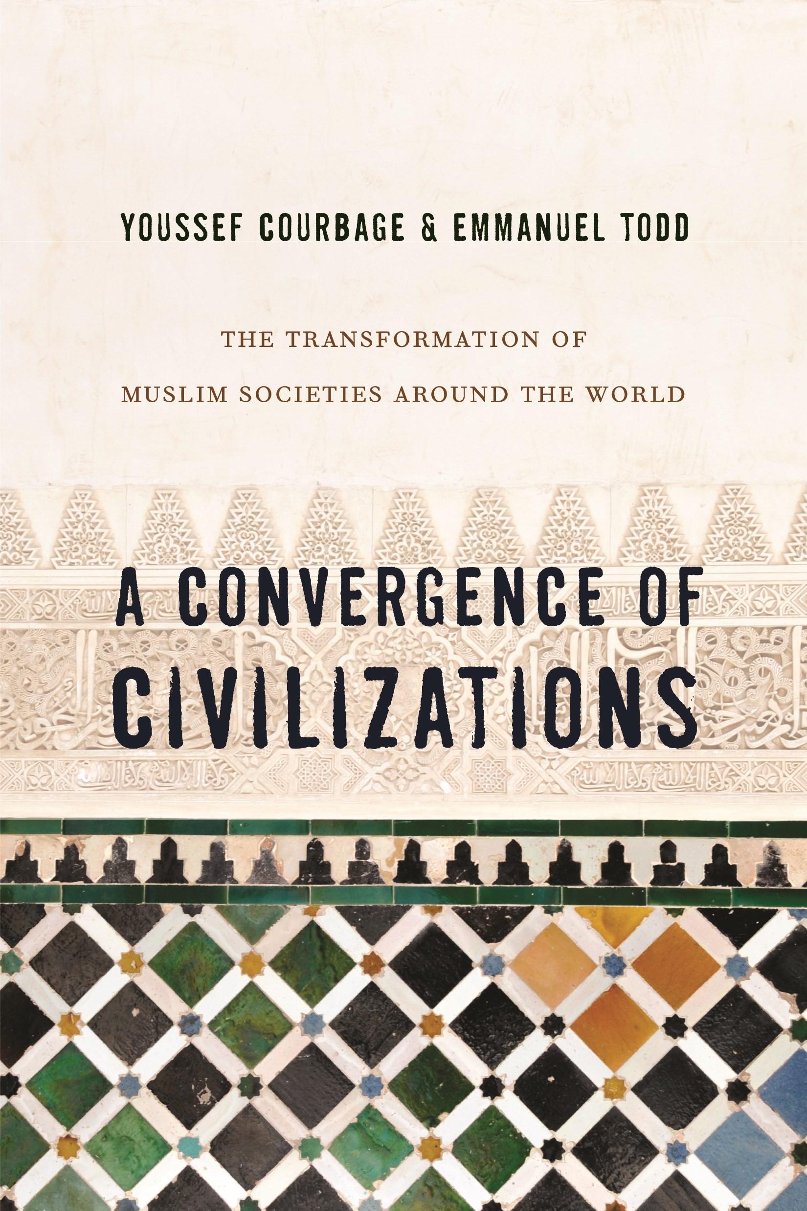 Abbildung von Courbage / Todd | A Convergence of Civilizations | 2014