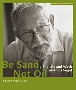 Abbildung von Cronin | Be Sand, Not Oil | 1. Auflage | 2014 | beck-shop.de
