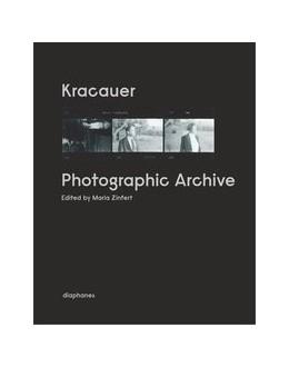 Abbildung von Zinfert | Kracauer. Photographic Archive | 2014