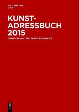 Abbildung von Kunstadressbuch Deutschland, Österreich, Schweiz 2015 | 1. Auflage | 2015 | beck-shop.de
