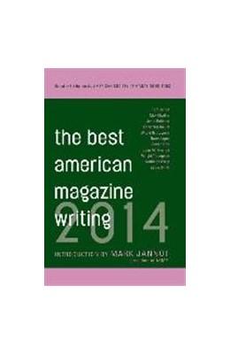 Abbildung von Holt / Editors | The Best American Magazine Writing 2014 | 2014