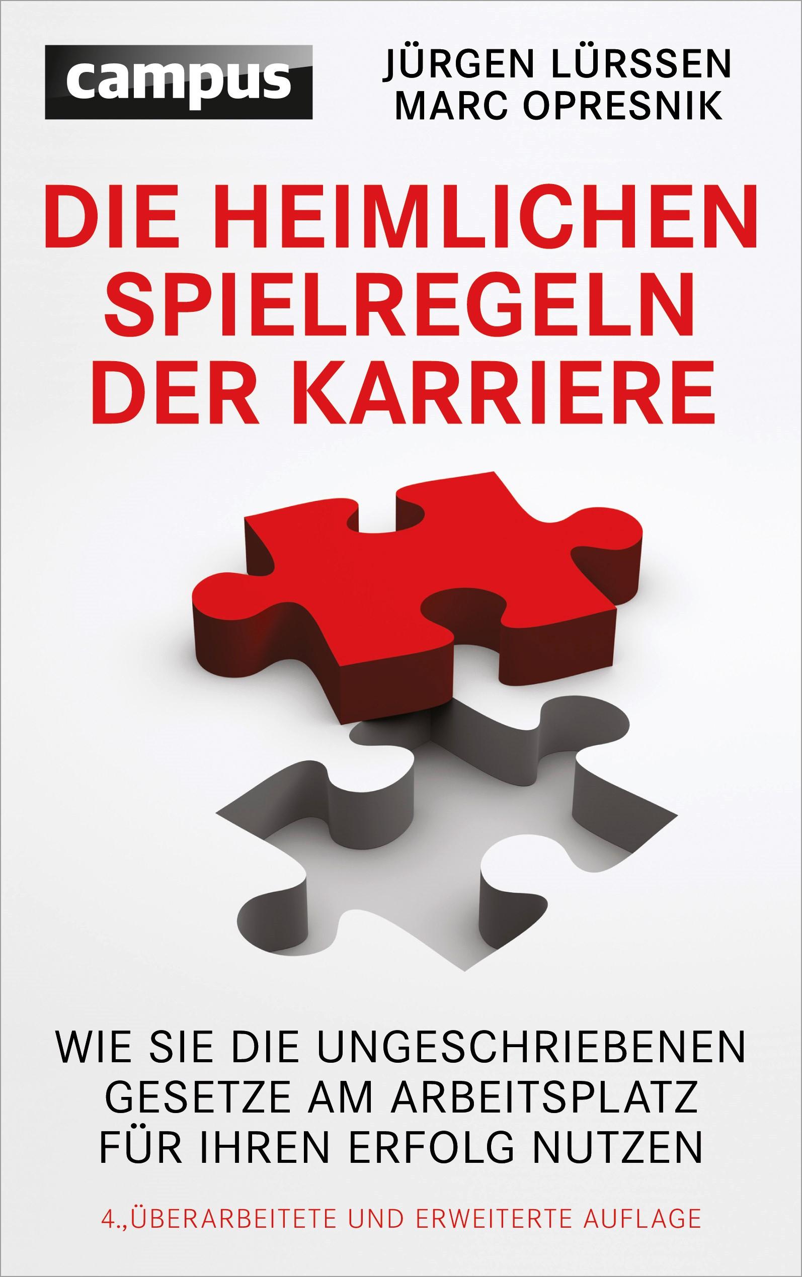 Die heimlichen Spielregeln der Karriere | Lürssen / Opresnik | 4. überarbeitete und erweiterte Auflage 2014, 2014 | Buch (Cover)