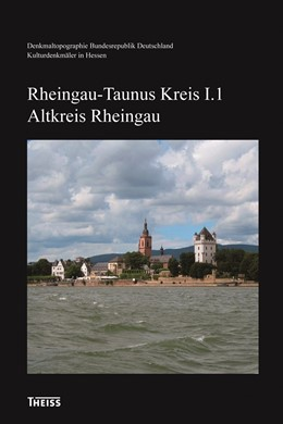 Abbildung von Rheingau-Taunus-Kreis I. Altkreis Rheingau | 1. Auflage | 2014 | beck-shop.de