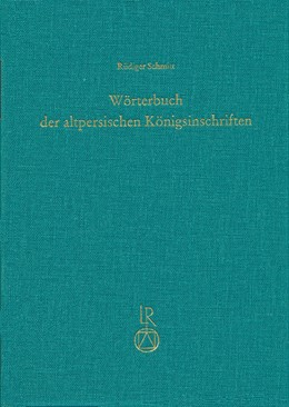 Abbildung von Schmitt | Wörterbuch der altpersischen Königsinschriften | 2014