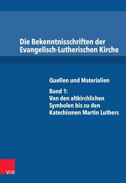Abbildung von Dingel | Die Bekenntnisschriften der Evangelisch-Lutherischen Kirche | 1. Auflage | 2014 | beck-shop.de