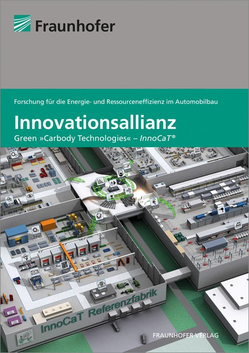 "Innovationsallianz ""Green Carbody Technologies"" - InnoCaT. | / Neugebauer, 2014 | Buch (Cover)"