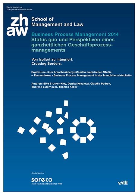 Business Process Management 2014 – Status quo und Perspektiven eines ganzheitlichen Geschäftsprozessmanagements | / Brucker-Kley / Kykalová, 2014 | Buch (Cover)
