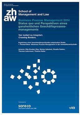 Abbildung von / Brucker-Kley / Kykalová | Business Process Management 2014 – Status quo und Perspektiven eines ganzheitlichen Geschäftsprozessmanagements | 2014 | Von isoliert zu integriert. Cr...