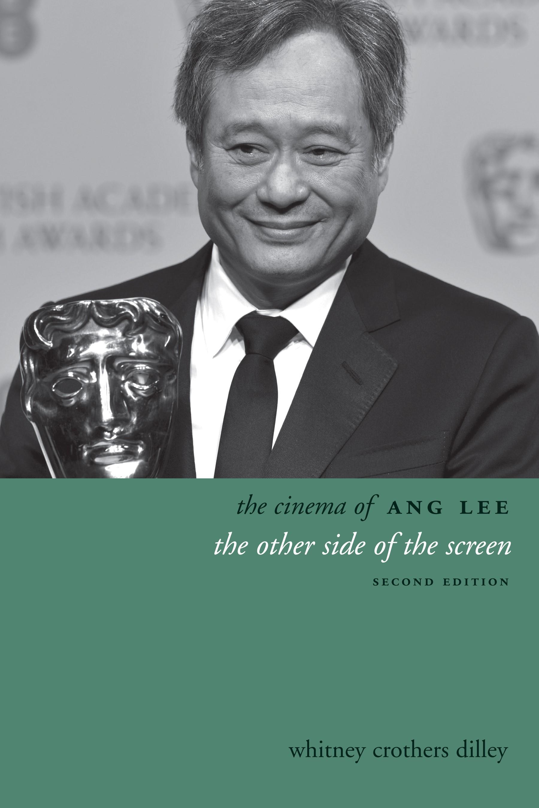 Abbildung von Dilley | The Cinema of Ang Lee | 2014