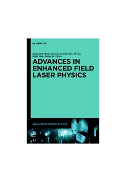 Abbildung von Sheng / Li / Chen | Advances in High Field Laser Physics | 2019