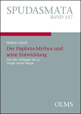 Abbildung von Scholl   Der Daphnis-Mythos und seine Entwicklung   2014   2014   Von den Anfängen bis zu Vergil...   157