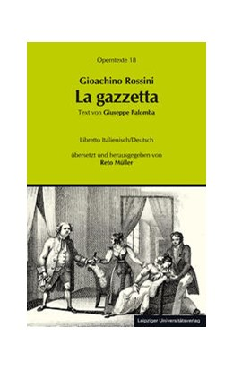 Abbildung von Müller | Gioachino Rossini: La Gazzetta (Die Zeitung) | 2014 | 18