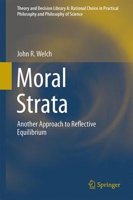 Abbildung von Welch | Moral Strata | 2014 | Another Approach to Reflective... | 49