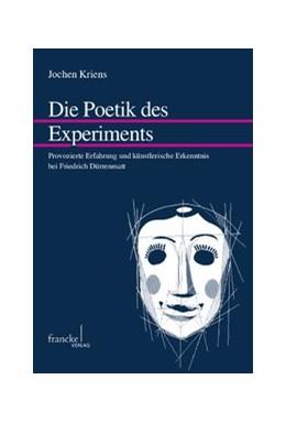 Abbildung von Kriens | Die Poetik des Experiments | 1. Auflage | 2014 | 47 | beck-shop.de