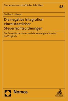 Abbildung von Hörner | Die negative Integration einzelstaatlicher Steuerrechtsordnungen | 2014 | Die Europäische Union und die ... | 48