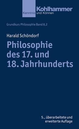 Abbildung von Schöndorf | Philosophie des 17. und 18. Jahrhunderts | 5., überarbeitete und erweiterte Auflage | 2016 | Bd 352,2