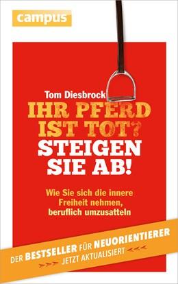 Abbildung von Diesbrock | Ihr Pferd ist tot? Steigen Sie ab! | 2. Auflage | 2014 | beck-shop.de