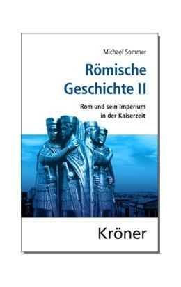 Abbildung von Sommer | Römische Geschichte / Römische Geschichte II | 2. Auflage | 2014 | beck-shop.de