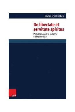 Abbildung von Dietz   De libertate et servitute spiritus   1. Auflage   2015   beck-shop.de