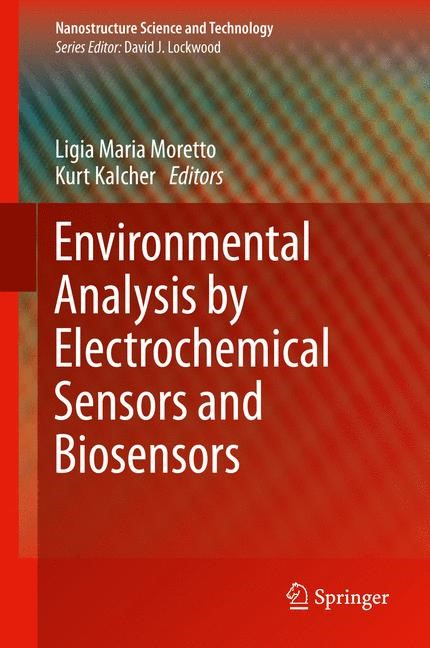 Environmental Analysis by Electrochemical Sensors and Biosensors | Moretto / Kalcher | 1st ed. 2014, 2014 | Buch (Cover)