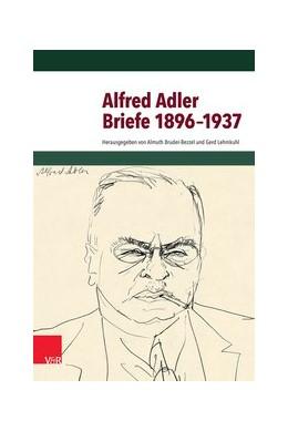 Abbildung von Adler / Bruder-Bezzel | Briefe 1896–1937 | 1. Auflage | 2014 | beck-shop.de