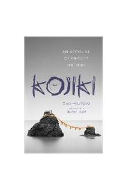 Abbildung von O | The Kojiki | 2014 | An Account of Ancient Matters