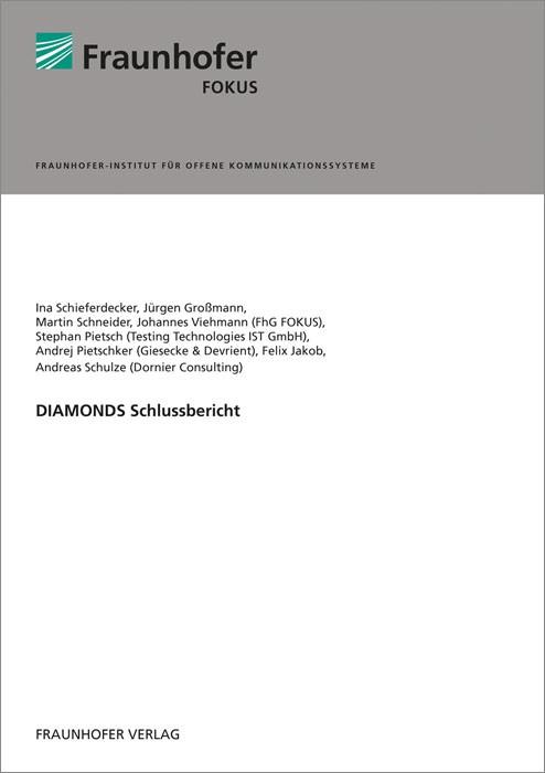 Abbildung von / Schieferdecker / Großmann / Schneider / Viehmann / Pietsch / Pietschker / Jakob / Schulze | DIAMONDS Schlussbericht. | 2014