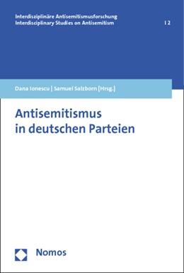 Abbildung von Ionescu / Salzborn (Hrsg.) | Antisemitismus in deutschen Parteien | 1. Auflage | 2014 | 2 | beck-shop.de