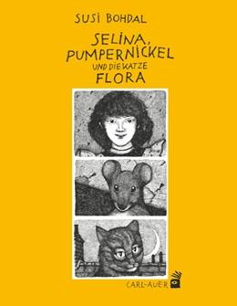 Abbildung von Bohdal | Selina, Pumpernickel und die Katze Flora | 2014