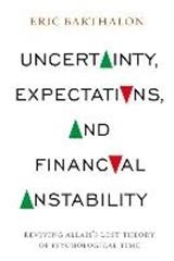 Abbildung von Barthalon | Uncertainty, Expectations, and Financial Instability | 2014