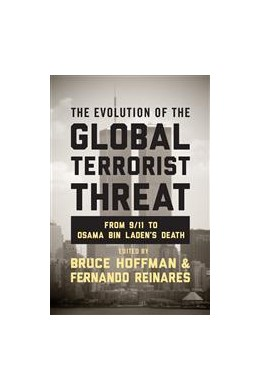 Abbildung von Hoffman / Reinares | The Evolution of the Global Terrorist Threat | 2014 | From 9/11 to Osama bin Laden's...
