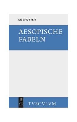 Abbildung von Aesopus / Hausrath | Aesopische Fabeln | 3., (im Anh. gekürzte) Aufl. | 2014 | Zusammengestellt und ins Deuts...
