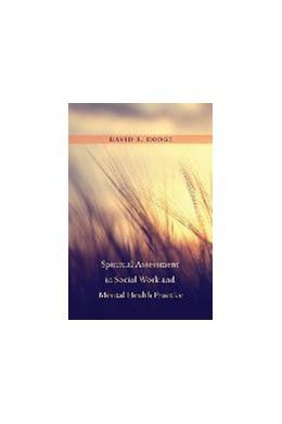 Abbildung von Hodge | Spiritual Assessment in Social Work and Mental Health Practice | 2015