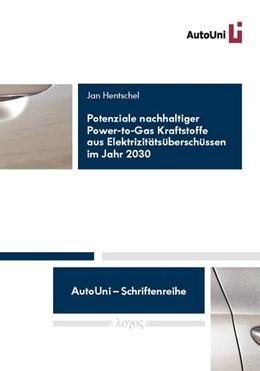 Abbildung von Hentschel   Potenziale nachhaltiger Power-to-Gas Kraftstoffe aus Elektrizitätsüberschüssen im Jahr 2030   1. Auflage   2014   61   beck-shop.de